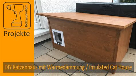 Diy Winter Katzenhaus Mit W 228 Rmed 228 Mmung Insulated Winter Insulated Cat House Plans