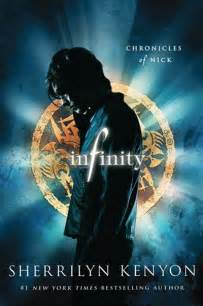 Infinity By Sherrilyn Kenyon Infinity Chronicles Of Nick Books Books And More