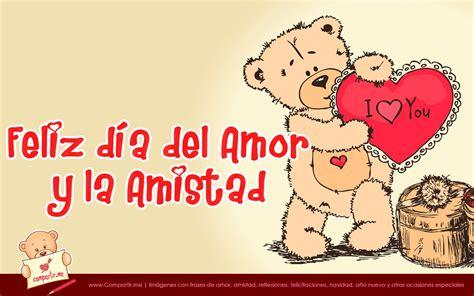 imagenes de amor y amistad 14 febrero imagenes del dia del amor y la amistad fondos