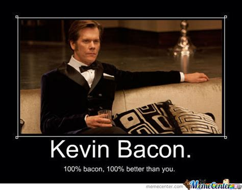 Kevin Bacon Meme - kevin bacon quotes quotesgram
