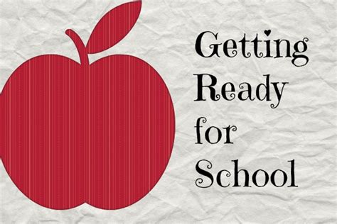 getting ready for getting ready for school the planning