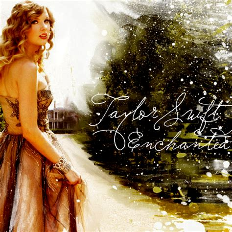 enchanted by taylor swift indescribable irreplaceable taylor swift enchanted lyrics