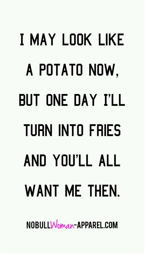 Potato Quotes by 25 Best Inspirational Quotes On Words