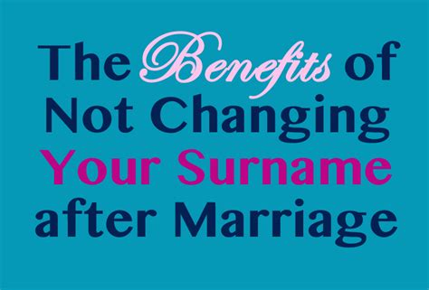Wedding Name Change by The Benefits Of Not Changing Your Surname After Marriage