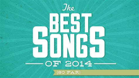 Wedding Songs List 2014 Philippines by Songs Of 2014 To To The Top 100 Songs Of 2014 Bdcwire
