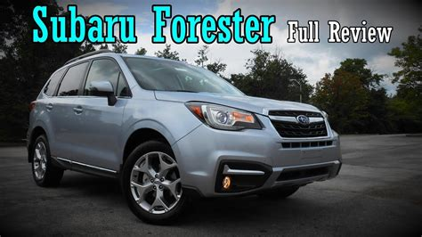 subaru forester 2018 review 2018 subaru forester full review xt 2 5i touring