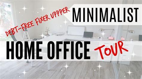 minimalist home office  debt  fixer upper