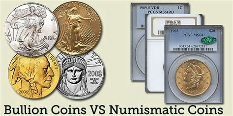 the difference between bullion coins and numismatic coins