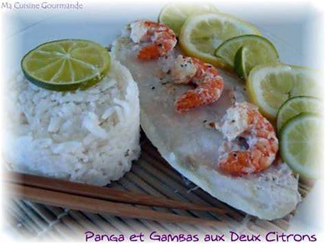cuisiner gambas surgel馥s recette de pangas et gambas aux deux citrons en papillotte