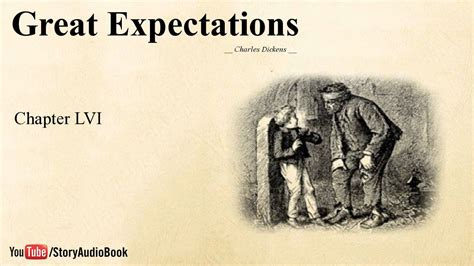 great expectations themes for each chapter great expectations by charles dickens chapter 56 youtube