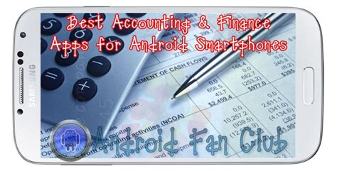 Best Android App For Mba Finance Students by Best Accounting Finance Apps For Android Smartphones
