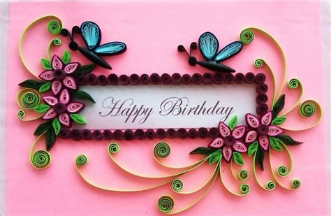 Greeting Card Designs Handmade Paper - handmade quilling paper birthday greeting cards 2015