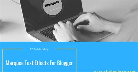 Html Tutorial Marquee Effects | 22 outstanding marquee text effects for blogger knigulper