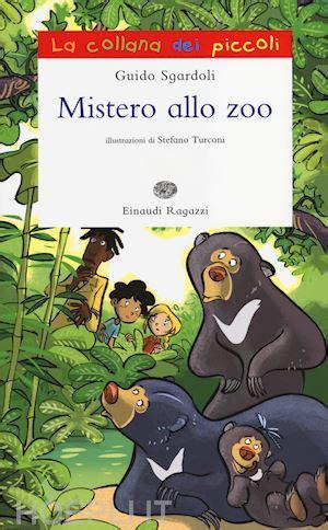 libreria mistero mistero allo zoo sgardoli guido einaudi ragazzi