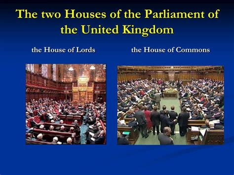 the two houses of the united states congress are ppt the united kingdom of great britain and northern