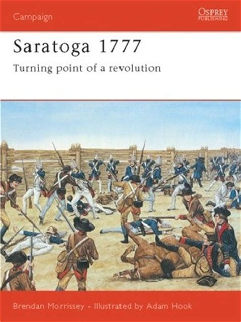 the point of the a novel of the 20th century books saratoga 1777 turning point of a revolution by brendan
