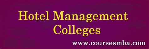 Mba In Hotel Management Govt College by Hotel Management Colleges In Delhi Archives Coursesmba