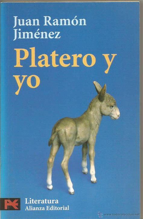 Platero Y Yo Juan Ramn Jimnez Cronologia De La   juan ramon jimenez platero y yo alianza comprar en