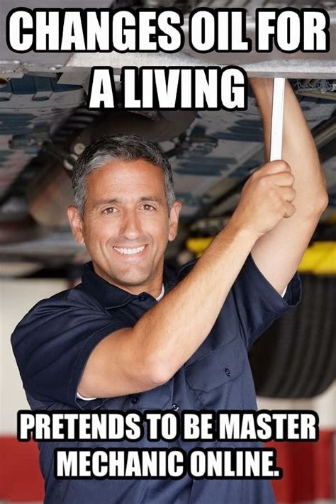 Mechanic Memes - mechanic memes related keywords suggestions mechanic