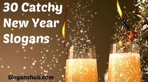 100 catchy new year slogans and sayings