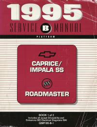 small engine service manuals 1992 chevrolet caprice head up display 1995 chevrolet caprice impala ss and buick roadmaster factory service manual 3 volume set
