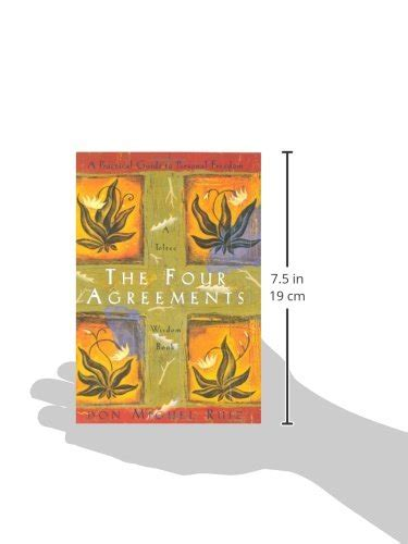 the four agreements practical 1878424319 the four agreements a practical guide to personal freedom a import it all