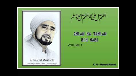 habib syech ahlan wa sahlan bin nabi vol  youtube
