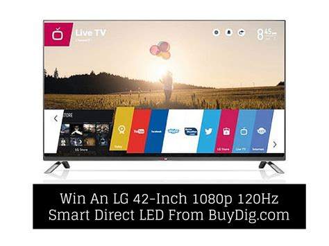 Tv Led Lg Di Kudus win a lg 42 inch 1080p 120hz smart direct led tv from buydig saving you dinero