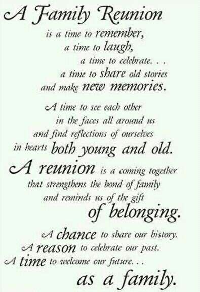 a family reunion a chance to our history a reason to celebrate our past a time to