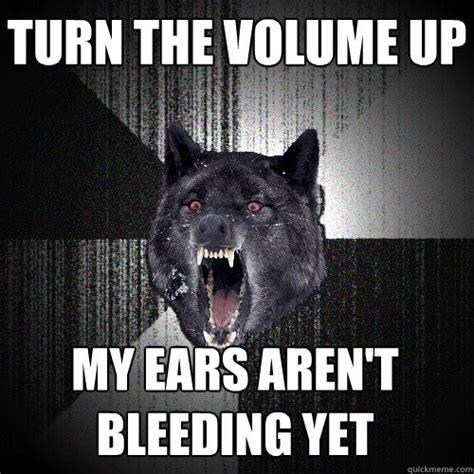 My Ears Are Bleeding Meme - mot 246 rhead we are the road crew lyrics genius lyrics