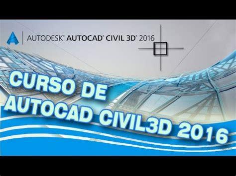 tutorial autocad civil 3d 2016 tutorial autocad civil 3d 2016 introduccion youtube