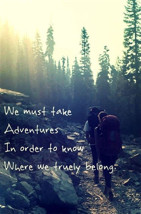 download mp3 my trip my adventure good life 25 incredibly inspiring adventure quotes sayingimages com