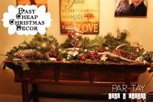 Cheap Christmas Home Decor by Cheap Amp Easy Christmas Decor Party Like A Cherry