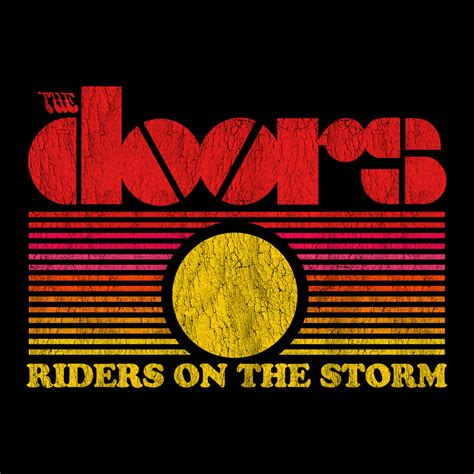 Riders On The By The Doors by Door Shirt Images