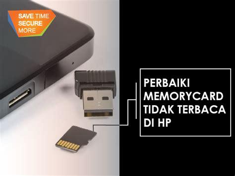 Memory Card Buat Hp cara uh memperbaiki memory card rusak atau tidak terbaca portal informasi fasapay indonesia