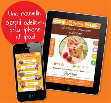 application recette de cuisine application cuisine iphone et pour le site odelices