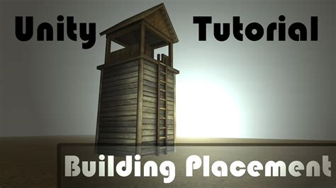 tutorial in unity unity tutorial building placement youtube