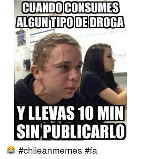 Meme Droga - funny chilean memes of 2016 on sizzle 9 11