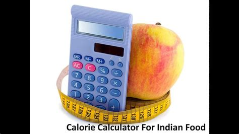 food calculator calorie calculator for indian food calorie counter indian food calorie chart
