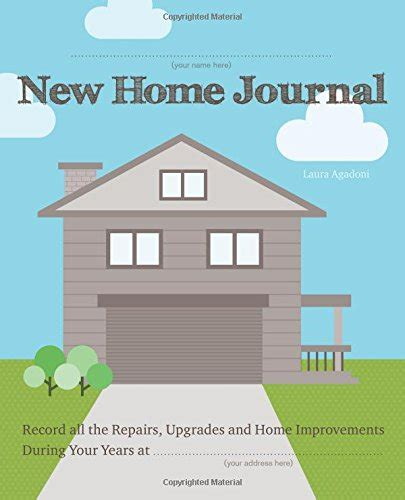 new home journal record all the repairs upgrades and
