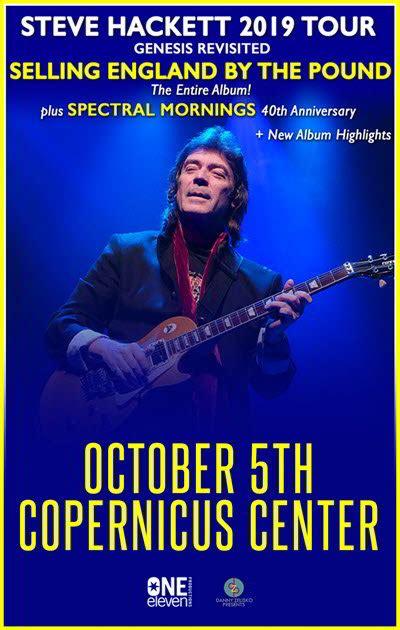 Genesis Tour 2019 by Steve Hackett Genesis Revisited Tour 2019 Copernicus