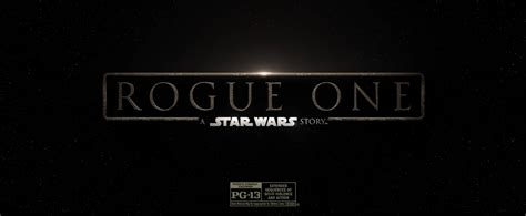 s day pg 13 rogue one a wars story is pg 13 the