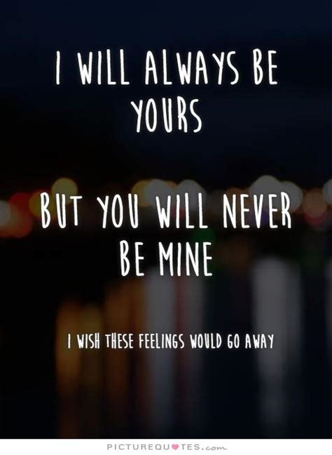 If I Cant Will You Always By My Side always be mine quotes quotesgram