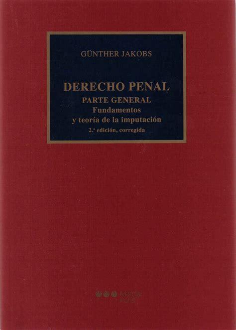 descargar libros de derecho penal parte especial gratis en pdf libros peruanos derecho derecho penal derecho penal parte general fundamentos y teoria de la