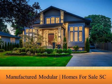 manufactured modular homes for sale sc authorstream