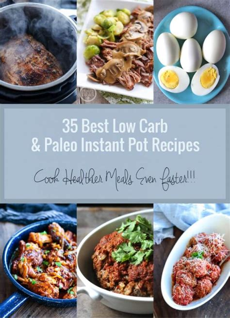 the effective low carb instant pot cookbook fast easy low carbohydrate recipes to help you lose weight and start living a healthy lifestyle books 35 best low carb paleo instant pot recipes i breathe i