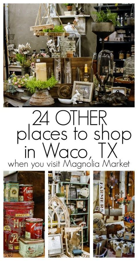 24 other places to shop in waco texas and a spring trip