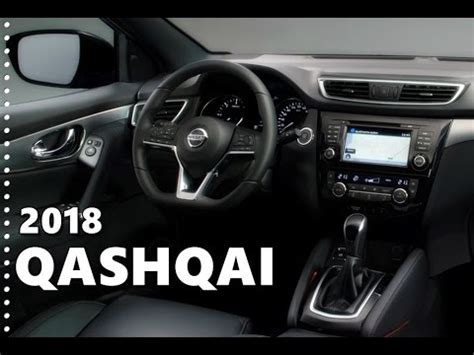 nissan qashqai interior 2017 2018 nissan qashqai interior features equipment youtube