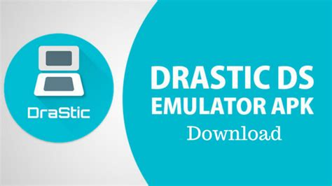 drastic ds pro apk drastic premium emulator for android