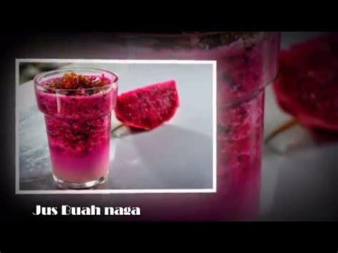youtube membuat jus buah naga resep minuman segar jus buah naga youtube